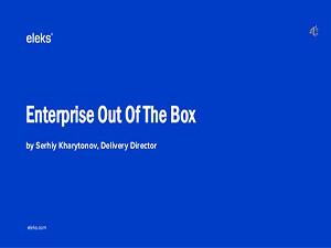 enterprise-out-of-the-box-serhiy-kharytonov-technology-stream-1-638
