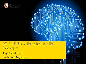 iot-ai-ml-mix-or-how-to-deal-with-new-technologies-borys-pratsiuk-technology-stream-1-638