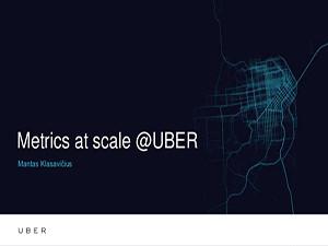metrics-at-scale-uber-mantas-klasavicius-technology-stream-1-638
