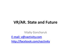 vrar-state-and-future-vitaliy-goncharuk-technology-stream-1-1024
